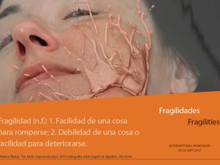 La Postiza y Puertas de Castilla en colaboración con el Taller 'Fragilities'