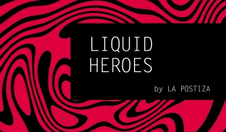 LIQUID HEROES program. From September, the 10th 2018.
